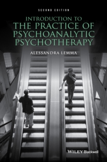 Introduction to the Practice of Psychoanalytic Psychotherapy, Paperback / softback Book