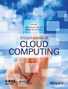 Encyclopedia of Cloud Computing, Hardback Book