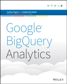 Google BigQuery Analytics, Paperback / softback Book