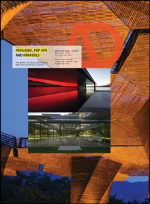 Pavilions, Pop Ups and Parasols : The Impact of Real and Virtual Meeting on Physical Space, Paperback Book