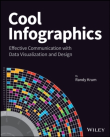 Cool Infographics : Effective Communication with Data Visualization and Design, EPUB eBook