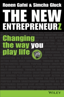 The New Entrepreneurz : Changing the Way You Play Life, Hardback Book