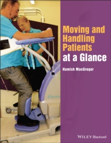 Moving and Handling Patients at a Glance, Paperback Book