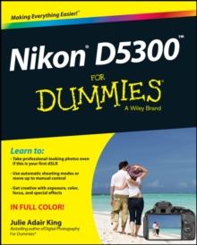 Nikon D5300 For Dummies, Paperback / softback Book