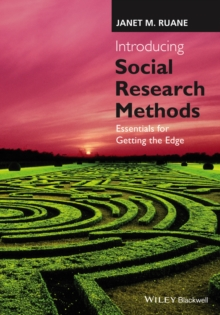 Introducing Social Research Methods : Essentials for Getting the Edge, Paperback Book