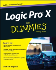 Logic Pro X for Dummies, Paperback Book