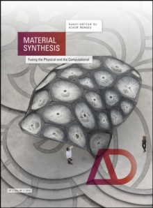Material Synthesis - Fusing the Physical and the  Computational Ad, Paperback Book