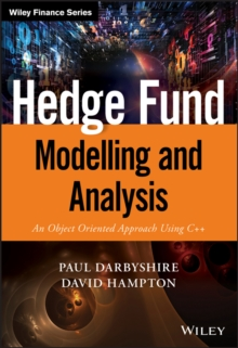 Hedge Fund Modelling and Analysis : An Object Oriented Approach Using C++, Hardback Book