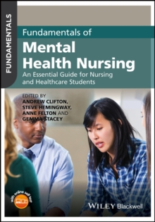 Fundamentals of Mental Health Nursing : An Essential Guide for Nursing and Healthcare Students, Paperback / softback Book