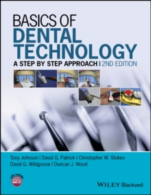Basics of Dental Technology : A Step by Step Approach, Paperback Book