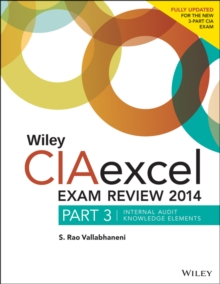 Wiley CIAexcel Exam Review : Internal Audit Knowledge Elements Part 3, Paperback Book