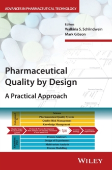 Pharmaceutical Quality by Design : A Practical Approach, Hardback Book