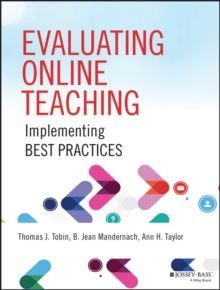 Evaluating Online Teaching : Implementing Best Practices, Paperback Book