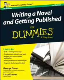 Writing a Novel and Getting Published For Dummies UK, Paperback Book