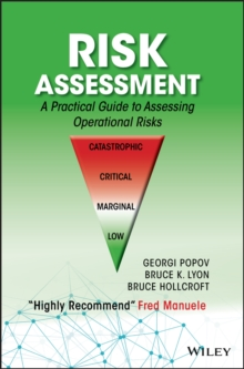 Risk Assessment : A Practical Guide to Assessing Operational Risks, Hardback Book