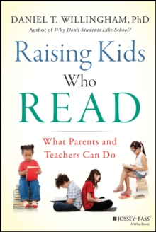 Raising Kids Who Read : What Parents and Teachers Can Do, PDF eBook