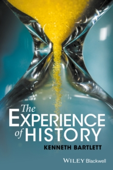 The Experience of History, Paperback Book