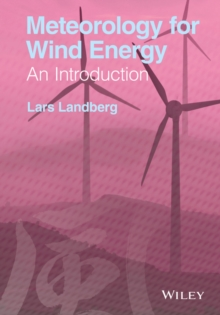Meteorology for Wind Energy : An Introduction, Hardback Book