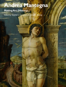 Andrea Mantegna : Making Art (History), Paperback Book