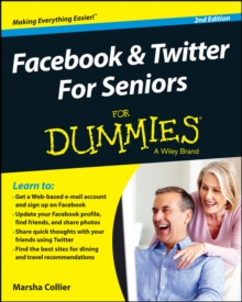Facebook & Twitter for Seniors for Dummies, 2nd Edition, Paperback Book