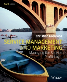 Service Management and Marketing : Managing the Service Profit Logic, Paperback Book