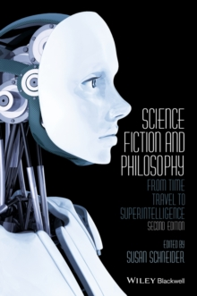 Science Fiction and Philosophy : From Time Travel to Superintelligence, Paperback Book