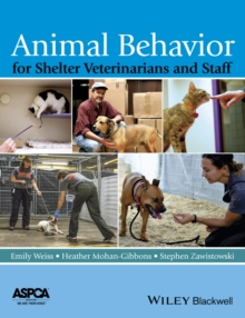 Animal Behavior for Shelter Veterinarians and Staff, PDF eBook