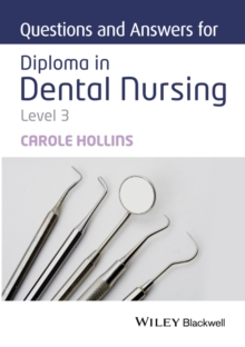 Questions and Answers for Diploma in Dental Nursing, Level 3, Paperback / softback Book