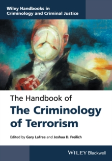 The Handbook of the Criminology of Terrorism, Hardback Book