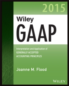 Wiley GAAP 2015 : Interpretation and Application of Generally Accepted Accounting Principles, EPUB eBook