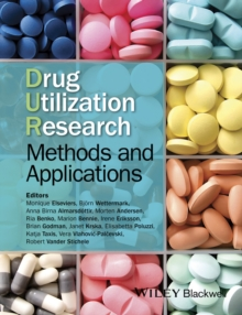 Drug Utilization Research : Methods and Applications, Hardback Book
