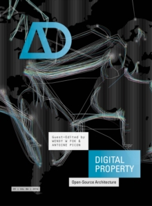 Digital Property : Open-source Architecture, Paperback / softback Book
