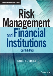 Risk Management and Financial Institutions, Fourth Edition, Paperback Book