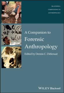 A Companion to Forensic Anthropology, Paperback Book