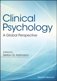 Clinical Psychology : A Global Perspective, Paperback Book