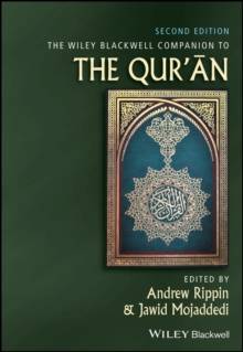 The Wiley Blackwell Companion to the Qur'an, Hardback Book