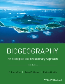 Biogeography : An Ecological and Evolutionary Approach, Paperback / softback Book