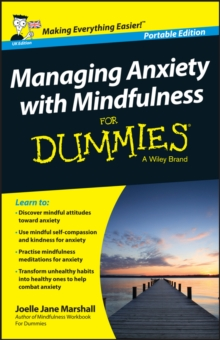 Managing Anxiety with Mindfulness For Dummies, PDF eBook