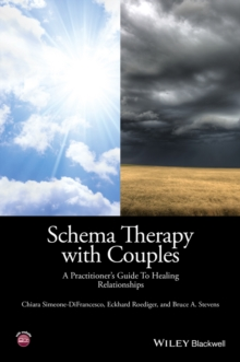 Schema Therapy with Couples - a Practitioner's    Guide to Healing Relationships, Paperback Book