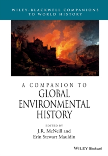A Companion to Global Environmental History, Paperback Book