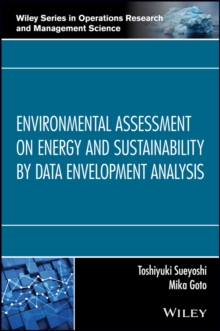Environmental Assessment on Energy and Sustainability by Data Envelopment Analysis, Hardback Book
