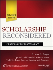 Scholarship Reconsidered : Priorities of the Professoriate, Paperback Book