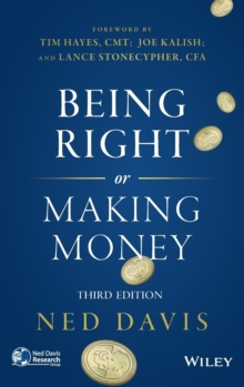 Being Right or Making Money, Hardback Book