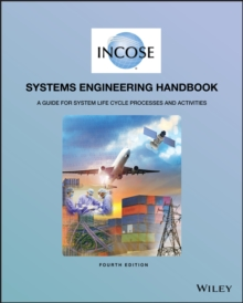 INCOSE Systems Engineering Handbook : A Guide for System Life Cycle Processes and Activities, EPUB eBook