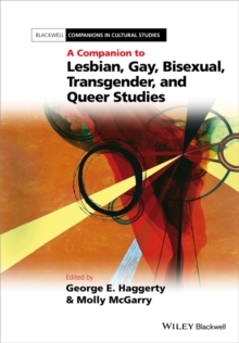 A Companion to Lesbian, Gay, Bisexual, Transgender, and Queer Studies, Paperback / softback Book