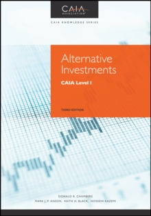 Alternative Investments : Caia Level I, Third Edition, Hardback Book
