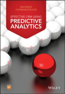Effective CRM using Predictive Analytics, Hardback Book