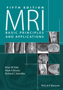 MRI Basic Principles and Applications, 5E, Paperback Book