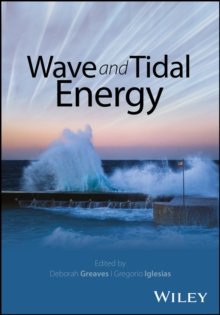 Wave and Tidal Energy, Hardback Book