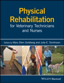 Physical Rehabilitation for Veterinary Technicians and Nurses, Paperback Book